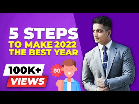 5 Steps to make 2018 THE BEST YEAR of YOUR LIFE | BeerBiceps Mental Fitness
