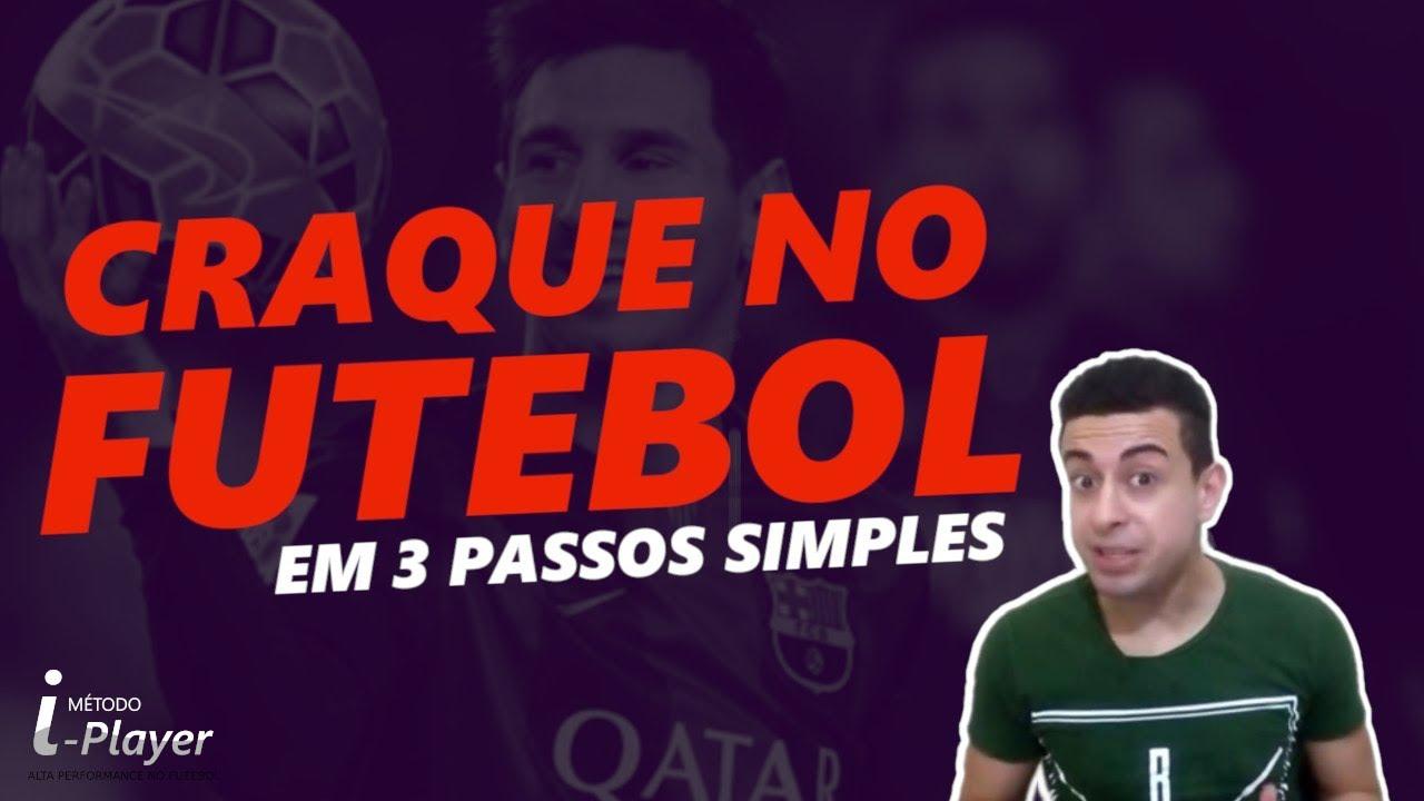 3 Passos SIMPLES para Virar um Craque no Futebol - YouTube ae399189a4e94