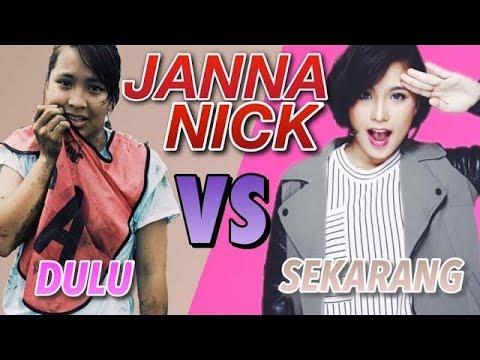 #Dulu VS Sekarang | JANNA NICK - YouTube