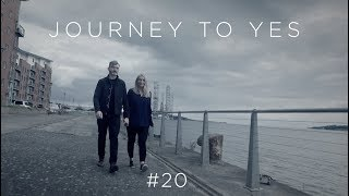 Journey to Yes #20