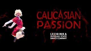 Caucasian Passion – Lezginka