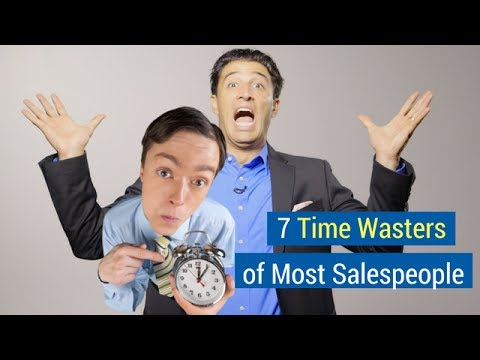 7 Time Wasters of Most Salespeople
