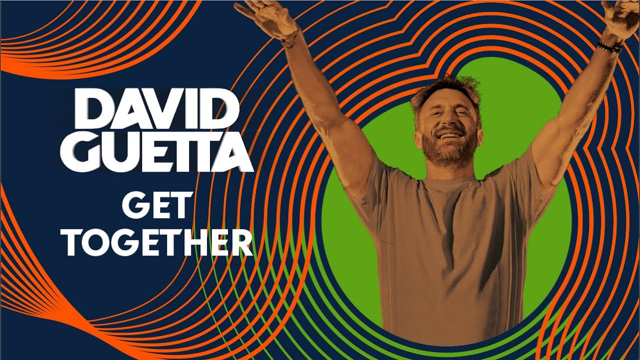 David Guetta - Get Together