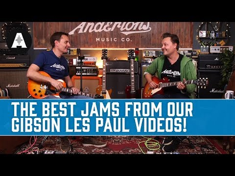 The Best Jams from our Gibson Les Paul Videos!