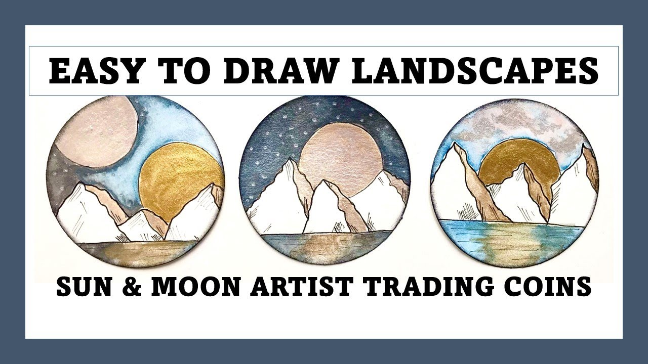 EASY TO DRAW LANDSCAPES - SUN & MOON - ARTIST TRADING COINS