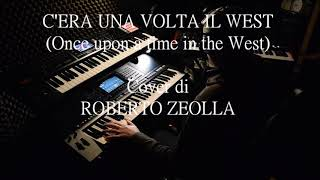 C'ERA UNA VOLTA IL WEST (Once upon a time in the West) - E. Morricone