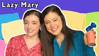 Lazy Mary + More | Mother Goose Club Dress Up Theater