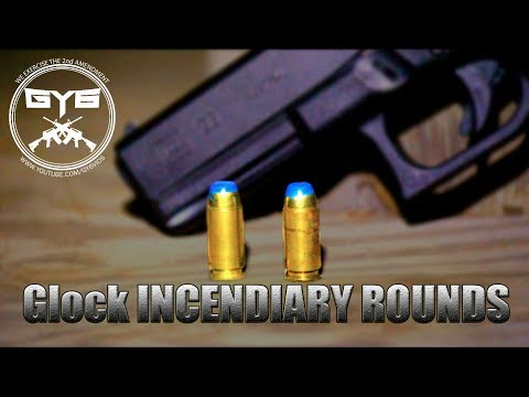 Glock INCENDIARY ROUNDS