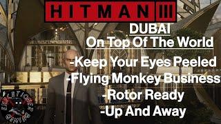 Hitman 3: Dubai - On Top Of Th…