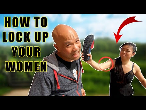 How to lock up your women | Self Defence