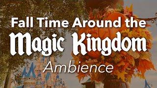 Fall Time Around the Magic Kingdom Ambience | Halloween Fall Disney World Ambience & Music
