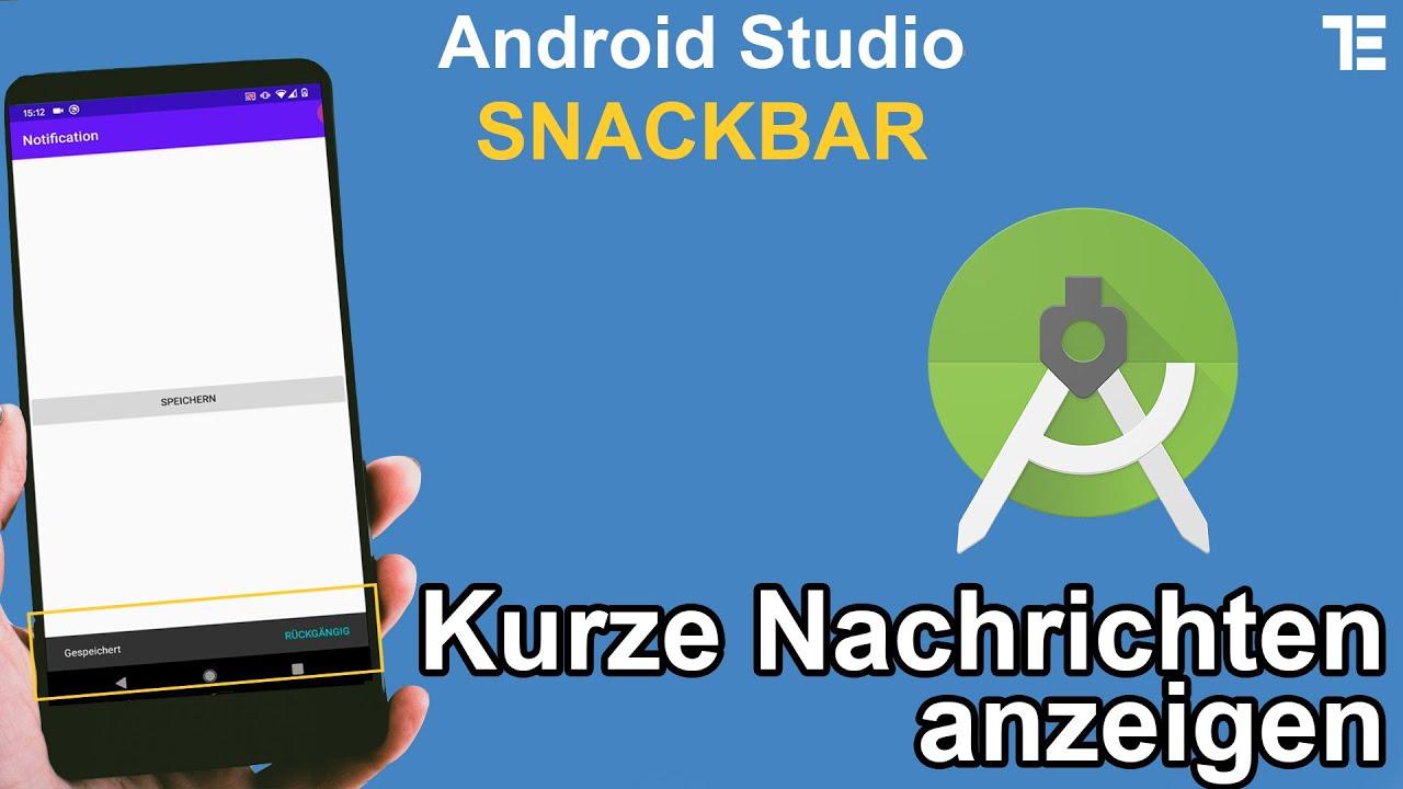 Snackbar in deiner Android App - Benachrichtigungen anzeigen - Android Studio Tutorial Deutsch