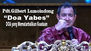 Doa Yabes Doa Yang Memutarbalikan Keadaan Pdt Gilbert Lumoindong