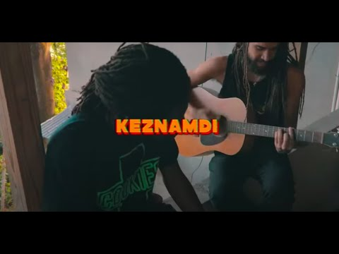KEZNAMDI - VICTORY FT CHRONIXX (ACOUSTIC VIBES)