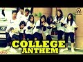 All OK   COLLEGE ANTHEM ft MC Bijju  College song