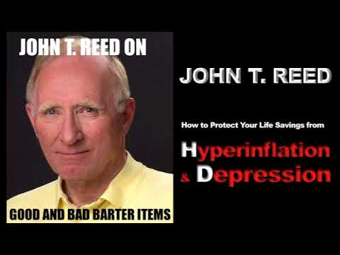 John T. Reed on having barter items for economic downturns