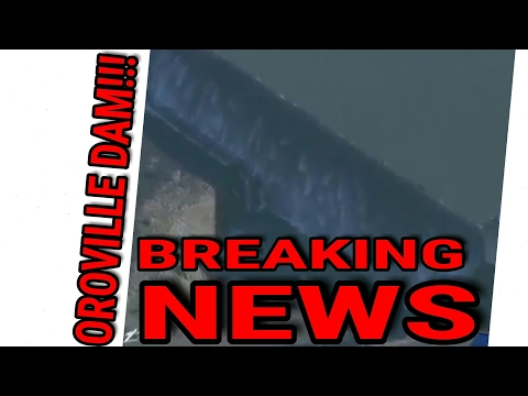 [BREAKING NEWS] Will the oroville dam break?
