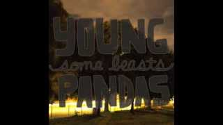 "Young Pandas - ""You Can Go / Outrolude"" OFFICIAL VERSION"