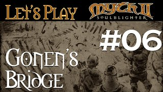 Let's Play Myth II: Soulblighter Co-op #06 Gonen's Bridge