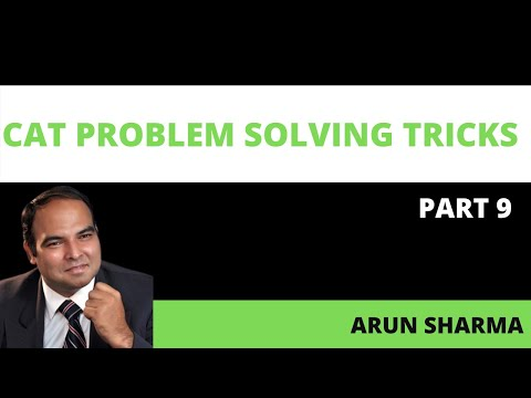 Arun Sharma speaks CAT Problem Solving tricks 9