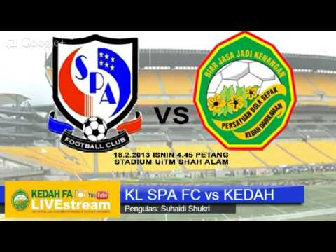 KFATV LIVE RADIO | KL SPA FC vs KEDAH