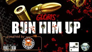Globis - Bun Him Up - December 2017