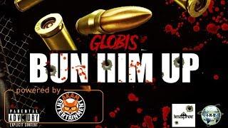 Globis - Bun Him Up - December 2017