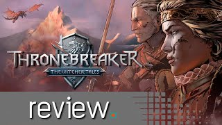 Thronebreaker: The Witcher Tales Switch Review - Noisy PIxel (Video Game Video Review)