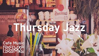 Thursday Jazz: Good Mood Hip Hop Jazz to Enlighten the Mind - Coffee Beats for Leisure, Work
