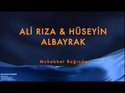 Ali Rıza Albayrak & Hüseyin Albayrak (feat. Erkan Oğur) - Muhabbet Bağında