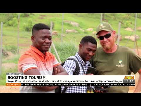 Royal Cosy hills hotel to build safari resort to change economic fortunes -  Adom TV News (23-7-21)