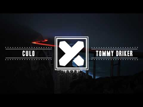 Tommy Driker - Culo (Moombahton Mix 2017)