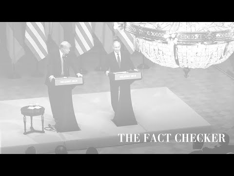 Fact-checking Trump and Putin's news conference  | Fact Checker