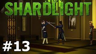 Shardlight - Showdown - PART #13 (FINALE)