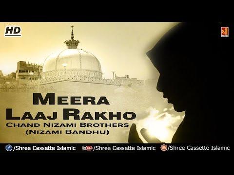 Qawwali Song - Meera Laaj Rakho | Syed Meera | Taragarh | Chand Nizami Brothers (Nizami Bandhu)