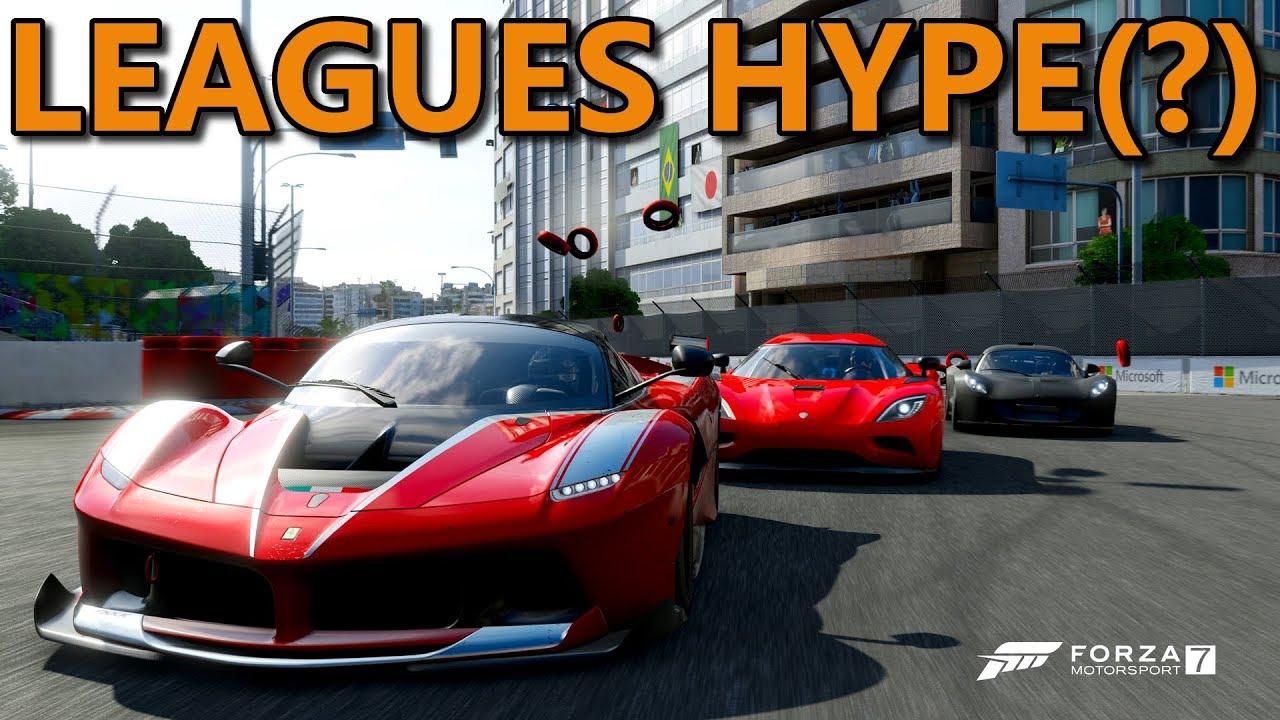 Forza 7 | LEAGUES HYPE(?) | Xbox One X - YouTube