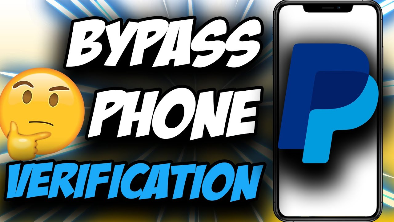 Download How To Bypass PayPal Phone Verification ✅ Easy