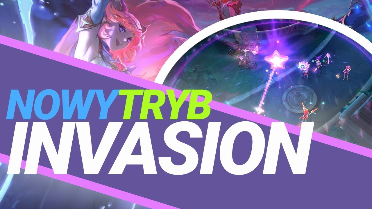 NOWY TRYB W LEAGUE OF LEGENDS – INVASION