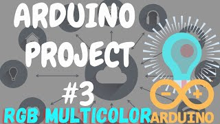 ARDUINO PROJECTS #3 || RGB LED with Arduino Project  ||  RGB Blinking using Arduino uno