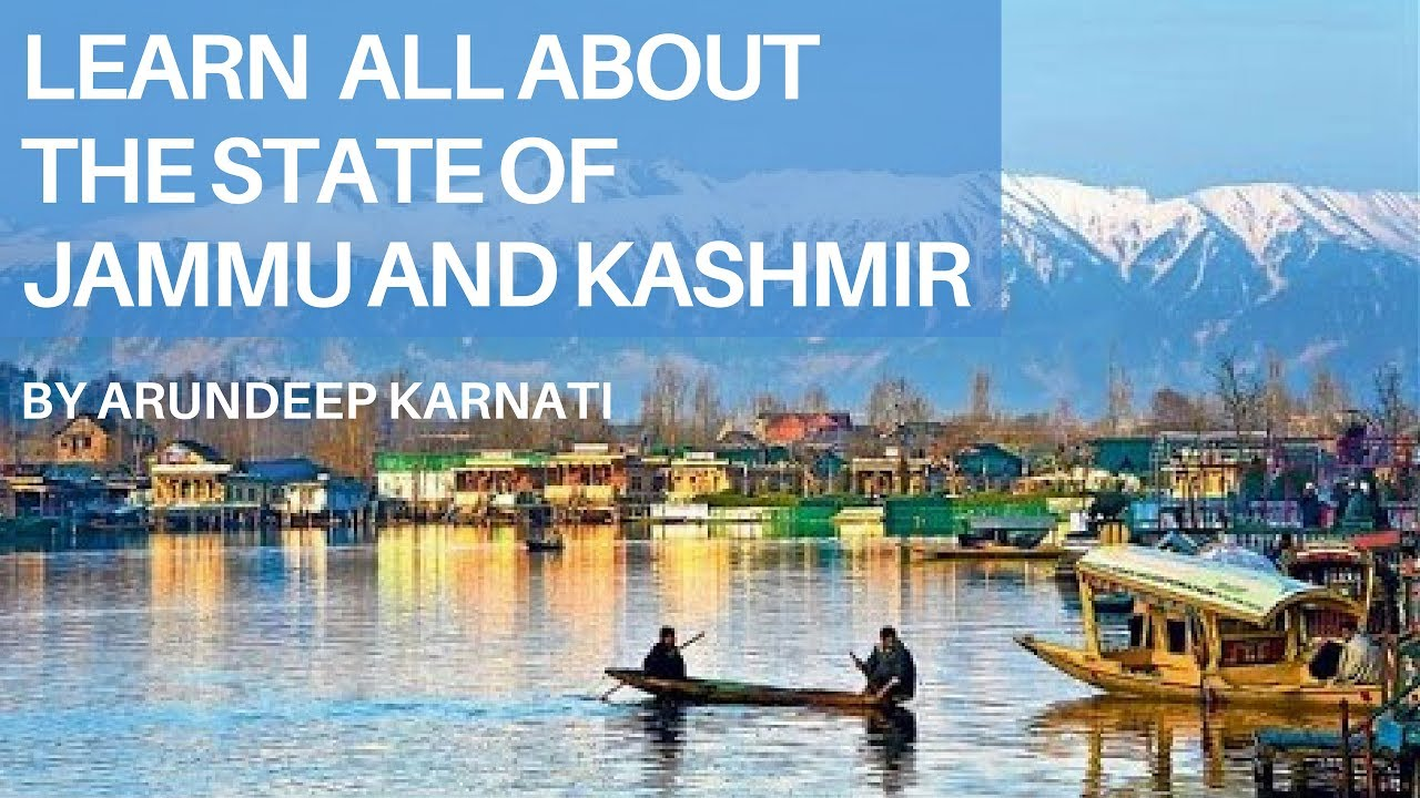 Learn All About The State Of Jammu And Kashmir - Summary -4382