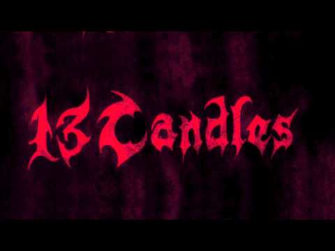 13 Candles - Killing For Culture