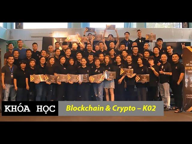 Khóa học: Blockchain & Crypto K02