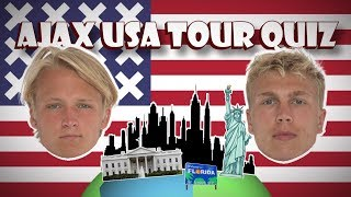 AJAX USA TOUR QUIZ #4 - 'This is your time to shine, my friend'