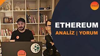 Ethereum Hakkında Analiz ve Yorum | Durumu Nedir? | Nereden Alınır?