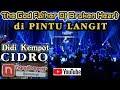 "Cidro - Didi Kempot Di Pintu Langit ""the Godfather Of Broken Heart""  B"