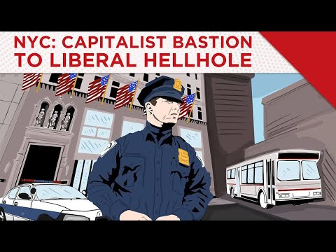 NYC: Capitalist Bastion To Liberal Hellhole