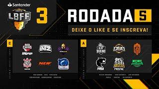 LBFF - Rodada 5 - Grupos C e A | Free Fire