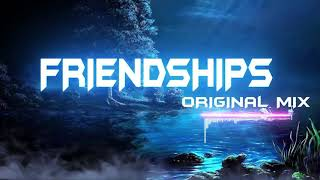 Download lagu Friendships (Original Mix) 1 hour