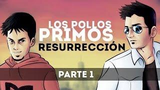 RESURRECCIÓN (PARTE 1) | GTA V ONLINE - Los Pollos Primos V