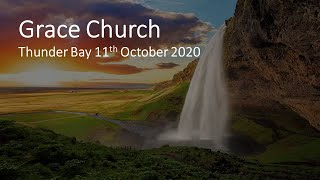October 11th, 2020-Pastor Martin Lord (Grace Church)